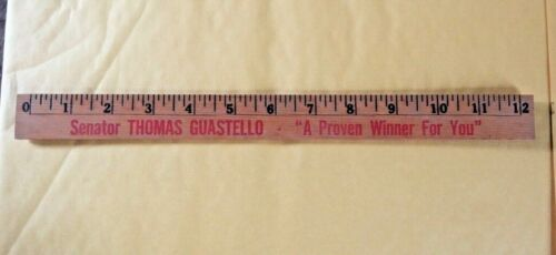 "Senator Thomas Guastello ""A Proven Winner For You"" Campaign Promotional Ruler"