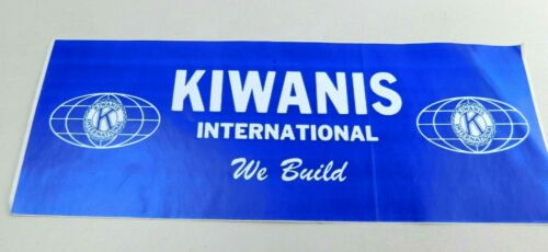 KIWANIS INTERNATIONAL WE BUILD BUMPER STICKER Vintage