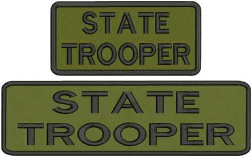 state trooper embroidery patches 3x10 and 3x6 hook all black and OD green