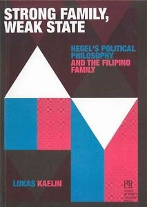 Strong-Family-Weak-State-Hegel-039-s-Political-Philosophy-and-the-Filipino
