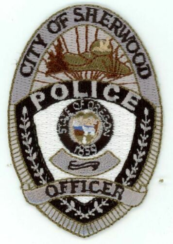 SHERWOOD OREGON OR POLICE OFFICER NICE PATCH SHERIFF 3 INCHES
