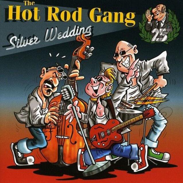 HOT ROD GANG Silver Wedding CD NEW sealed Rockabilly Rock 'n' Roll