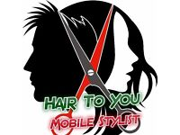HAIR TO YOU MOBILE HAIRDRESSING SERVICES.