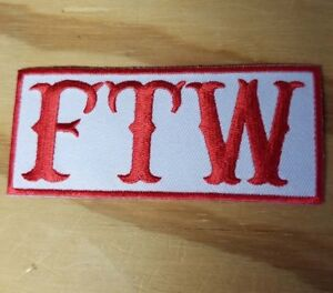 FTW embroidered Patch - Iron On - Biker - FREE SHIPPING!