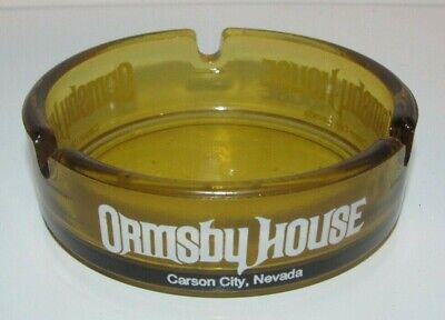 VINTAGE ORMSBY HOUSE AND CASINO ASHTRAY ASH TRAY CARSON CITY NV NEVADA