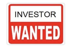 INVESTOR WANTED!!