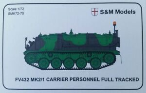 S & M Models - British Army Personnel Carrier FV432  1/72 scale model kit