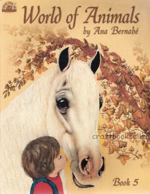 A World of Animals Vol. 5 Ana Bernabe Painting Book NEW