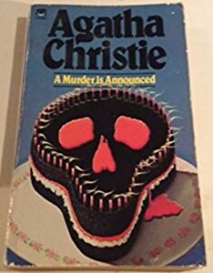 A Murder is Announced Market by Agatha Christie 1950's Thriller