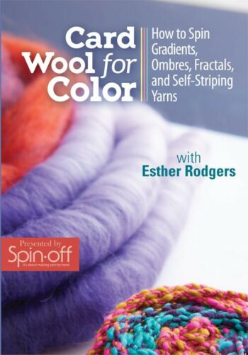 Card Wool for Color DVD - How to Spin Yarns by Esther Rodgers