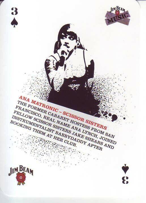 Ana Matronic Scissor Sisters Music Playing Card Jim Beam