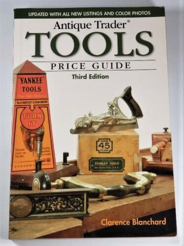 Antique Trader Tools Price Guide - Third Edition - 303 pages