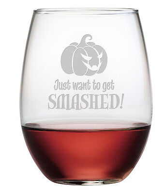 Just Want To Get Smashed Halloween Stemless Wine Glasses Set of 4