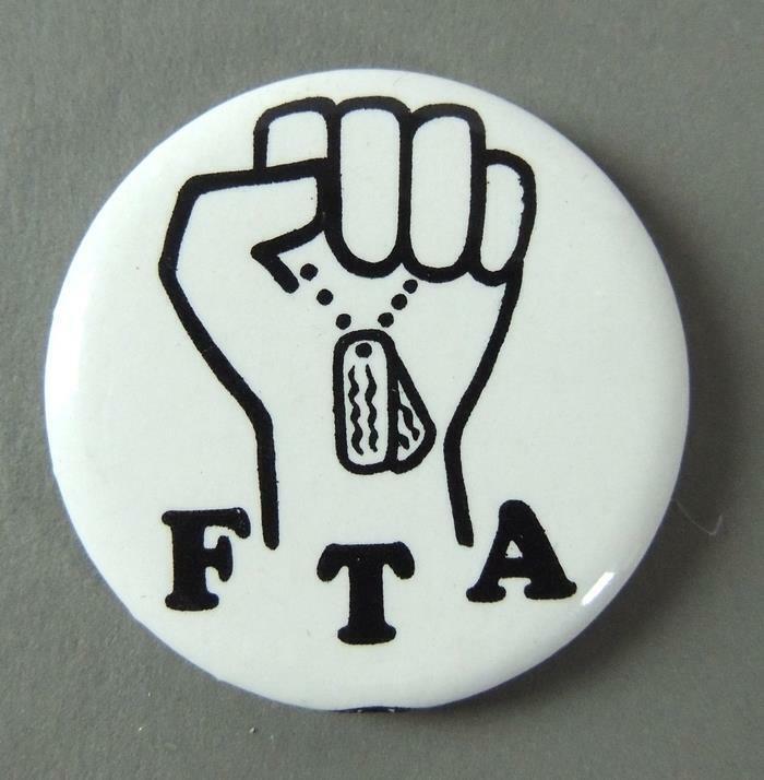 F.T.A. F**K The Army w/ Fist Anti-Vietnam War Protest Cause Pinback Button