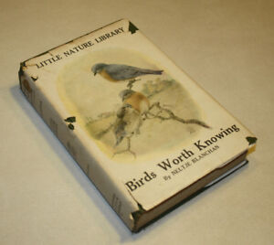 1926 Birds Worth Knowing by Neltje Blanchan
