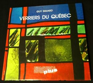 Guy SIMARD: VERRIERS DU QUEBEC,  Vitrail, Stained glass,