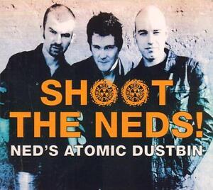Ned's Atomic Dustbin(CD Album)Shoot The Neds-New