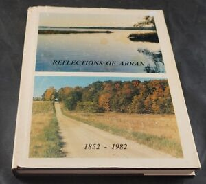 BOOK - REFLECTIONS OF ARRAN 1852- 1982