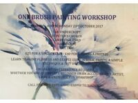 ONE BRUSH PAINTING WORKSHOP - NO PAINTING EXPERIENCE/ABILITY REQUIRED.