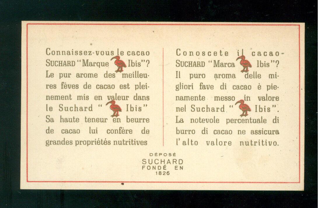 BIGLIETTO CARTOLINA PUBBLICITA' SUCHARD IBIS PRIMI '900 CIOCCOLATO CACAO