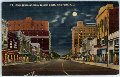 HIGH POINT, North Carolina NC   MAIN STREET Night looking South  c1940s Postcard