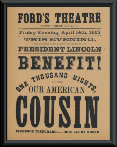 Our American Cousin Poster Reprint On 100 Year Old Paper Abraham Lincoln *P020