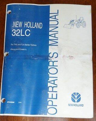 New Holland 32lc Loader For Tna And Tla Series Tractors Operators Manual