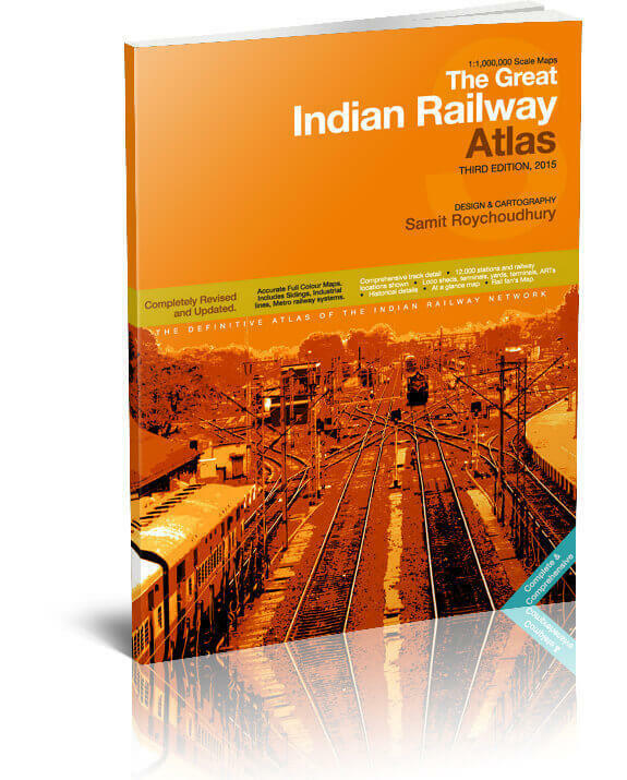 The Great Indian Railway Atlas, NEW 3rd Edition Larger Maps! HUGE Rail System!