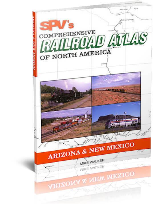 SPV Railroad Atlas Arizona & New Mexico - New, Latest Edition, Steam Powered ...