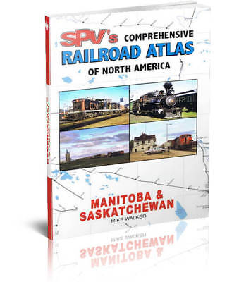 SPV Railroad Atlas Manitoba & Saskatchewan Canada - New, Latest Edition, MAPS