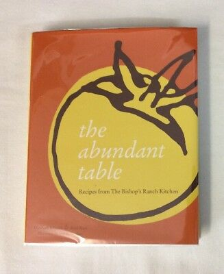 The Abundant Table Recipes from Bishops Ranch Kitchen by Ariel Ross HC- **SIGNED