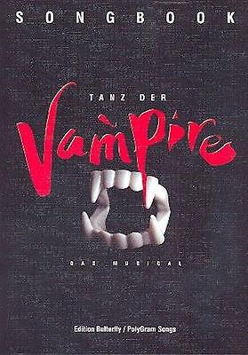 Tanz der Vampire : Das Musical- Songbook