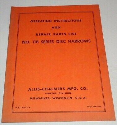 Allis Chalmers 11b Disc Harrow Operators Parts Manual Ac Original Tpl-223a