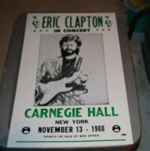 "NOV 13 1988 ERIC CLAPTON CARNEGIE HALL 14x22"" REPRO CARDBOARD CONCERT POSTER"
