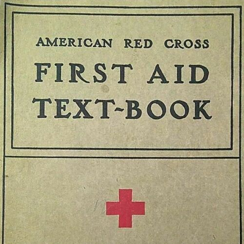 1940 American Red Cross First Aid Textbook Revised WWII Era Illustrated Vintage
