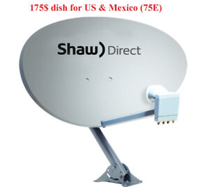 SHAW DIRECT Satellite Dish for US and MEXICO 75E XKu LNB