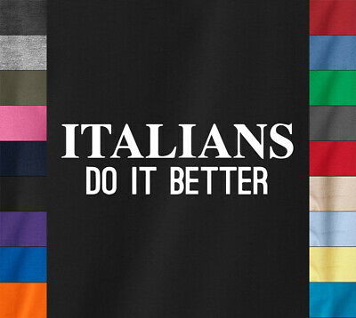 ITALIANS DO IT BETTER T-Shirt as Worn by Madonna Inspired - Ring Spun Cotton