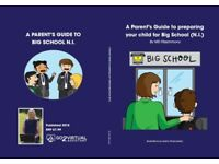 A Parent's Guide to Big School: Transfer Test, Transfer Process, Post Primary Education