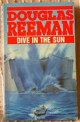 DIVE IN THE SUN, Douglas Reeman, UK pb 1989 (9780099070504)