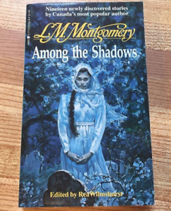 Among the Shadows by LM Montgomery