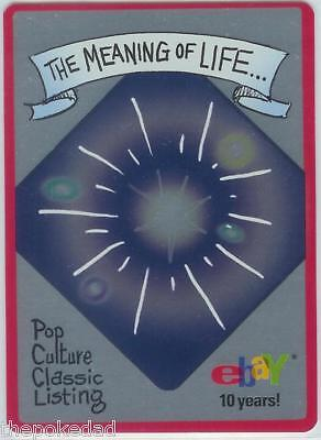 eBay Live! 2005 M/NM #6/12 MEANING OF LIFE Trading Card