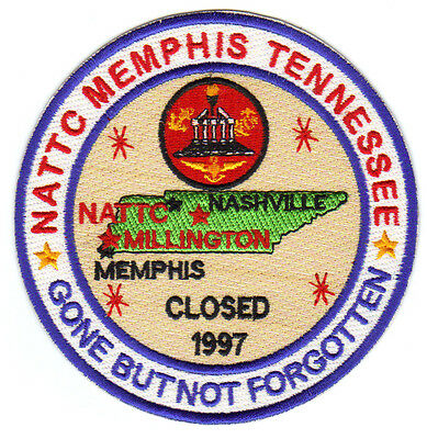 US NAVY BASE PATCH, NATTC MEMPHIS TENNESSEE, GONE BUT NOT -