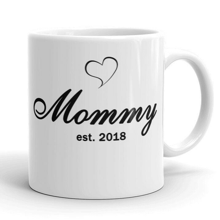 MOMMY Mug Est 2018 / 2019 Mom to Be Coffee Mug New Mom Cute