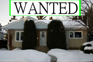 HOUSE WANTED in Spruce Grove - Edmonton