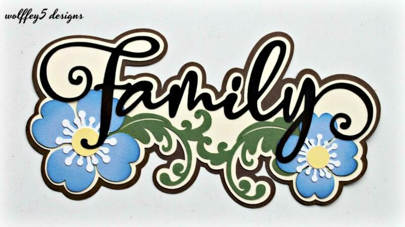 CRAFTECAFE FAMILY TITLE  premade paper piecing scrapbook diecut piece page album