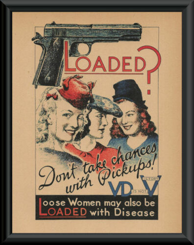 WWII Anti- VD Propaganda Poster Reprint On Original Period Paper *P220