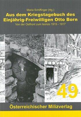 Born: Aus dem Kriegstagebuch eines Freiwilligen von der Ostfront zum Isonzo 1917