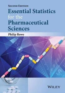Essential Statistics for the Pharmaceutical Sciences by