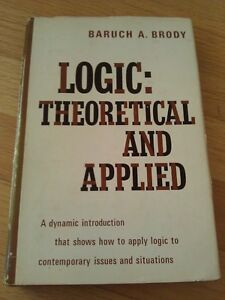 Logic: Theoretical and Applied by Brody Hardcover textbook