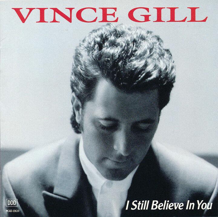 Vince Gill I Sill Believe In You Compact Disc Album un-signed cd Only